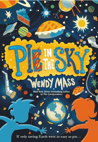 Book cover featuring two kids and pies in a space scene, looking at earth